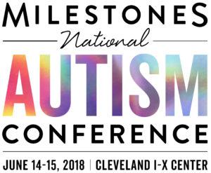 2018 Milestones Autism Conference