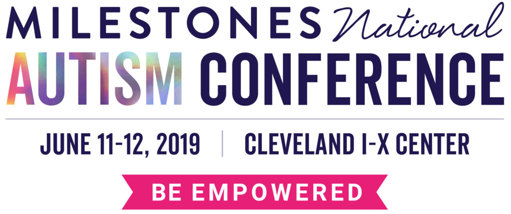 Milestones National Autism Conference