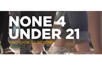 None 4 Under 21 Image