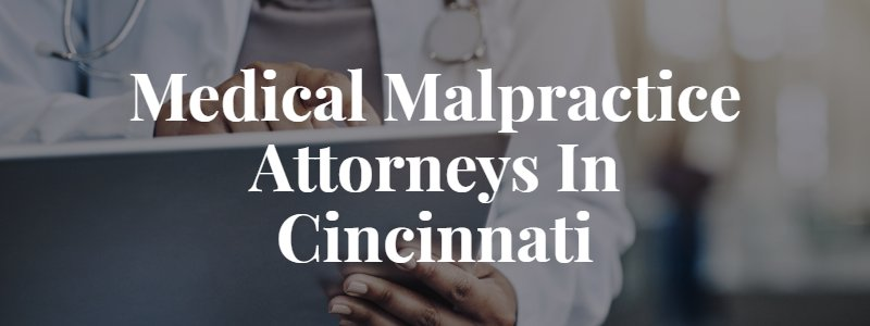 Cincinnati Medical Malpractice Lawyers