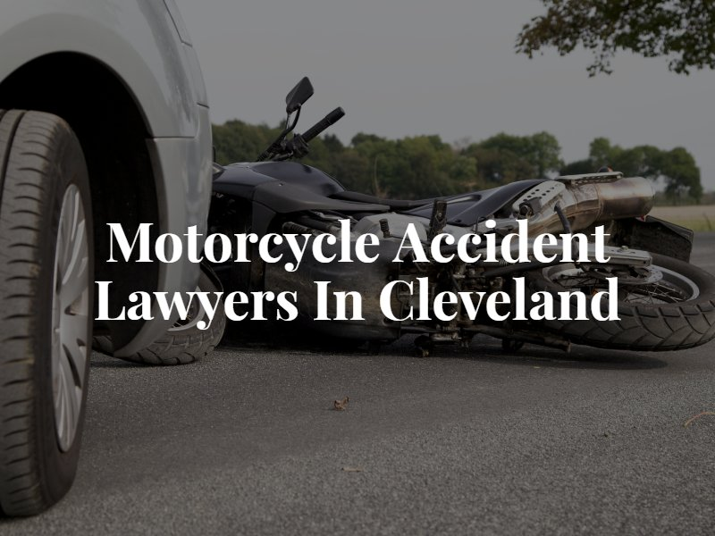 Cleveland Motorcycle Accident Lawyer