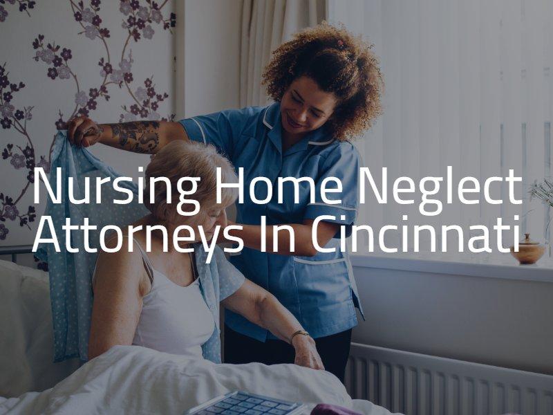 Nursing home abuse lawyers in Cincinnati