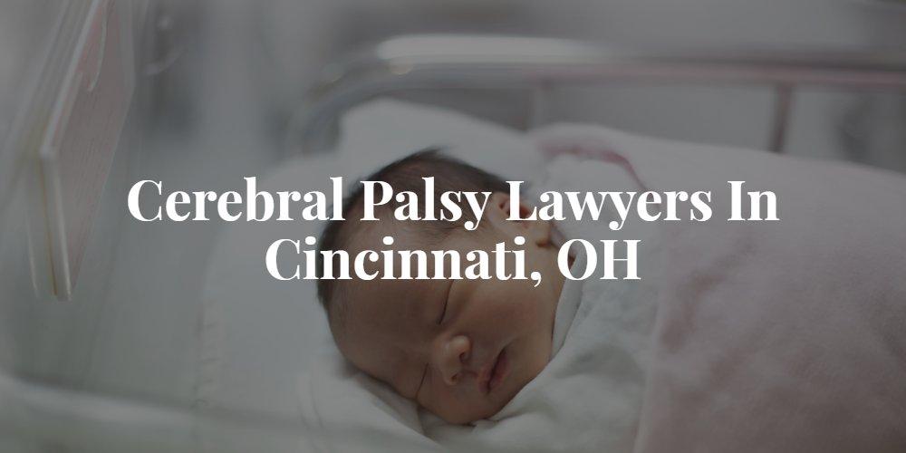 Cincinnati Cerebral Palsy Lawyers