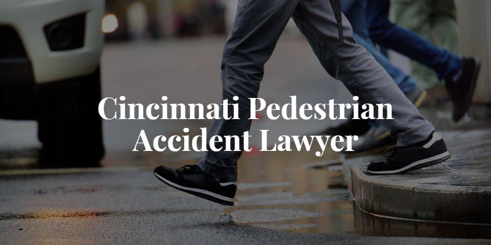 Cincinnati Pedestrian Accident Lawyer