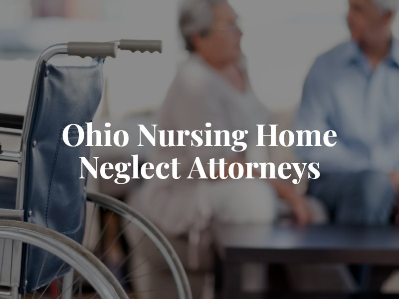 Ohio nursing home abuse lawyer