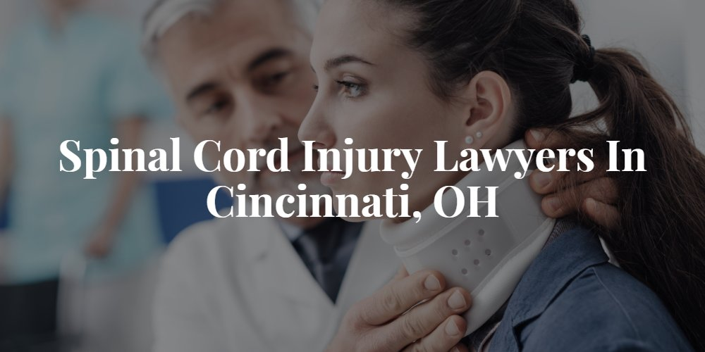 Cincinnati Spinal Cord Injury Lawyer