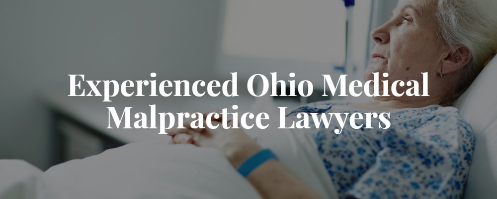 Ohio Medical Malpractice Lawyer